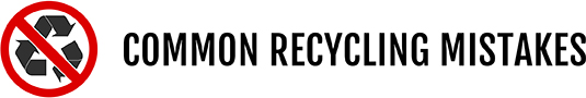 Common Recycling Mistakes Title
